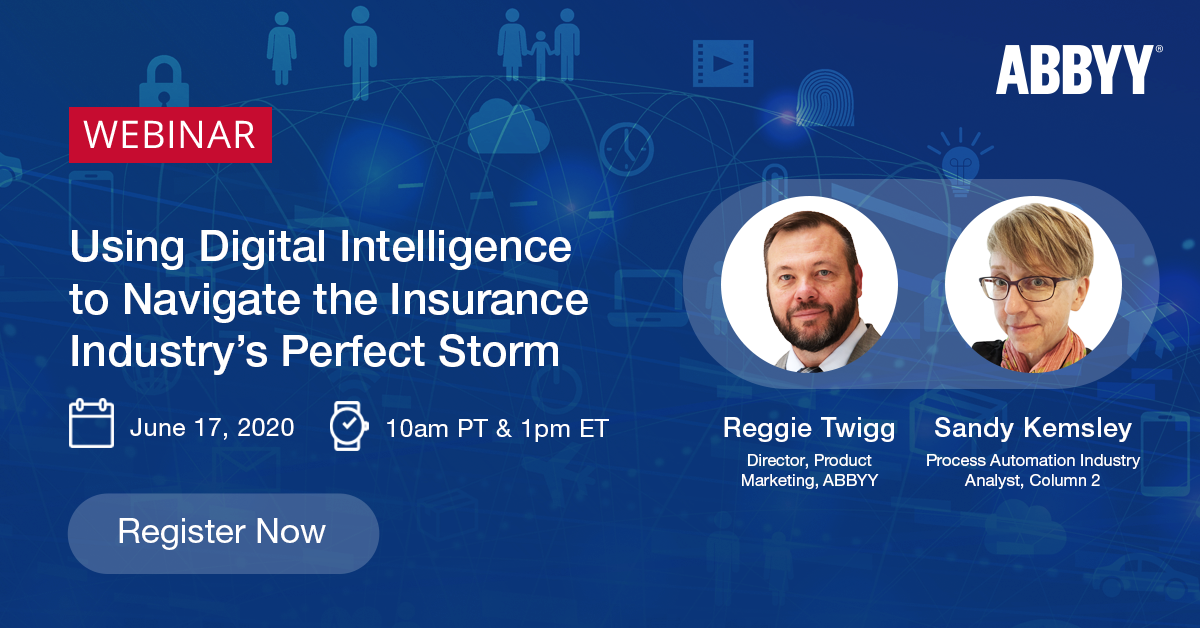 Using Digital Intelligence to Navigate the Insurance Industry's Perfect Storm: my upcoming webinar with @ABBYY_Software